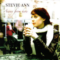 Stevie Ann - Away from Here